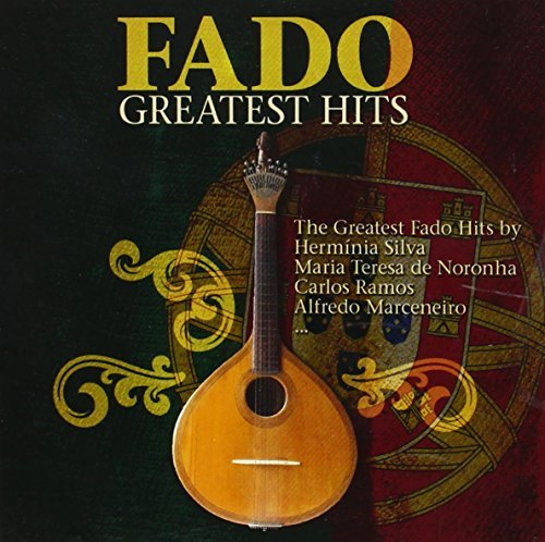 Fado - Greatest Hits by Various Artists