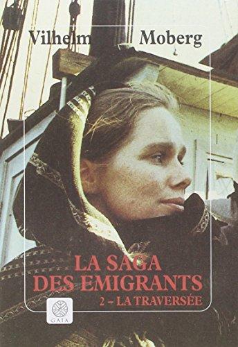 La Saga des émigrants, tome 2 ; La traversée