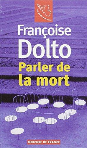 Publication annulée - Parler de la mort par Françoise Dolto