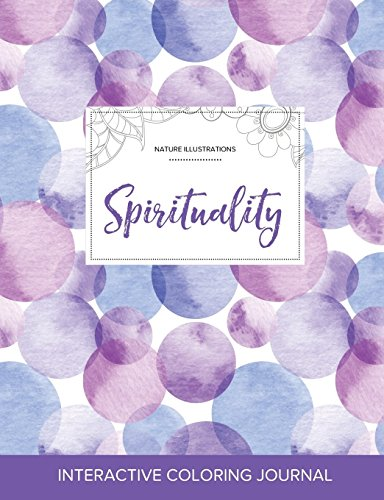 Adult Coloring Journal: Spirituality (Nature Illustrations, Purple Bubbles)