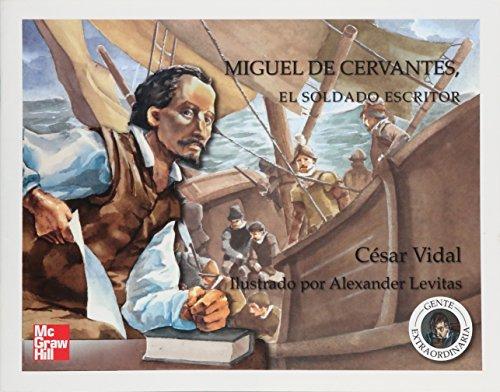 Miguel de Cervantes: El soldado escritor/The soldier writer por Cesar Vidal