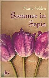 Sommer in Sepia: Roman