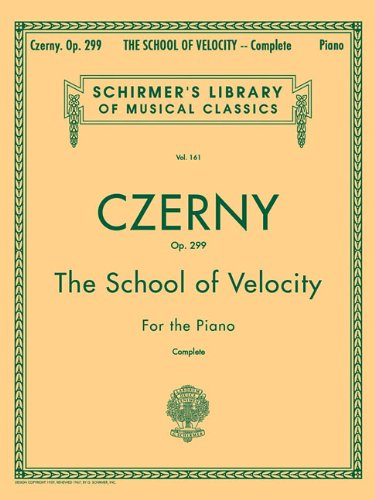 Carl czerny: the school of velocity op.299 (complete) piano (Schirmer's Library of Musical Classics)