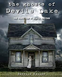 The Ghosts of Devils Lake by [Kenner, Corrine]