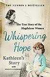 Whispering Hope - Kathleen's Story: The True Story of the Magdalene Women