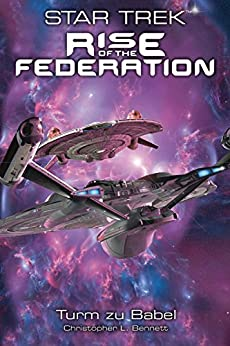 Star Trek - Rise of the Federation 2: Turm zu Babel