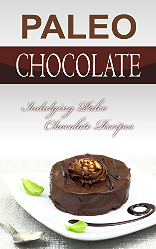 paleo-chocolate-indulging-paleo-chocolate-recipes-english-edition