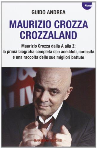 Maurizio Crozza. Crozzaland