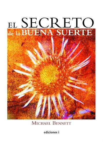 El Secreto De La Buena Suerte por Michael Bennett epub