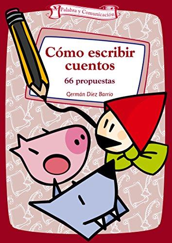 Cómo escribir relatos y novelas (Talleres) por Arancha Sánchez-Apellániz Sanz