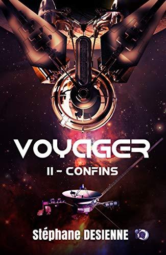 Confins: Voyager Tome 2 (Collection du Fou) par Stéphane Desienne