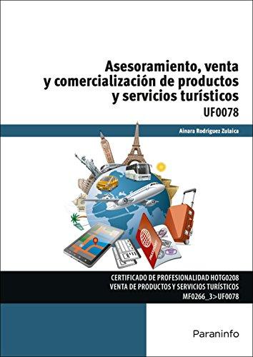 Asesoramiento, venta y comercialización de productos y servicios turísticos (Cp - Certificado Profesionalidad) por AINARA RODRÍGUEZ ZULAICA