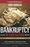 Bankruptcy of Our Nation (Revised and Expanded) by Jerry Robinson (2012-08-10)