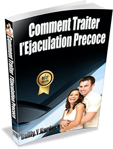 'Livre Ejaculation Précoce': comment traiter l'éjaculation précoce par Bailly Yoh kardeck