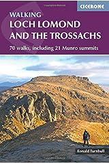 Walking Loch Lomond and the Trossachs: 70 walks, including 21 Munro summits (Cicerone British Mountains) Paperback