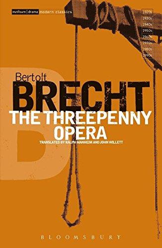 The Threepenny Opera (Bertolt Brecht Collected Plays)