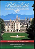 Biltmore Estate, Asheville, North Carolina: The Official DVD of Biltmore Estate