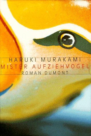 Mister Aufziehvogel. par Haruki Murakami