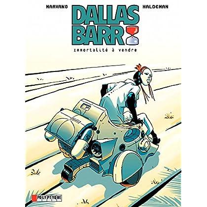 Dallas Barr- Tome 1 - Immortalité à vendre (Dallas Barr (Lombard))