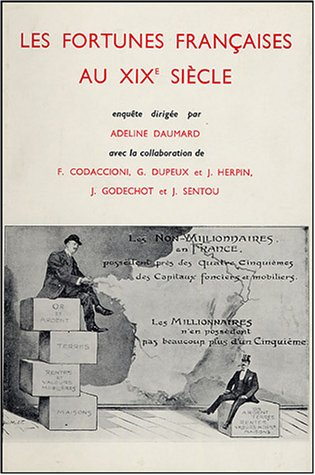 Les fortunes françaises par Adeline Daumard