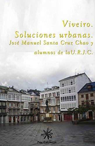 Viveiro. Soluciones Urbanas