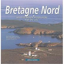 La Bretagne nord : Les Plus Beaux Mouillages