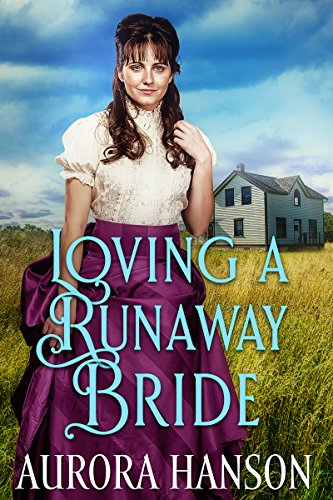 Loving a Runaway Bride: A Historical Western Romance Book (English Edition)