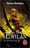 les tentacules du mal les mondes d ewilan tome 3 de pierre bottero 20 mars 2013
