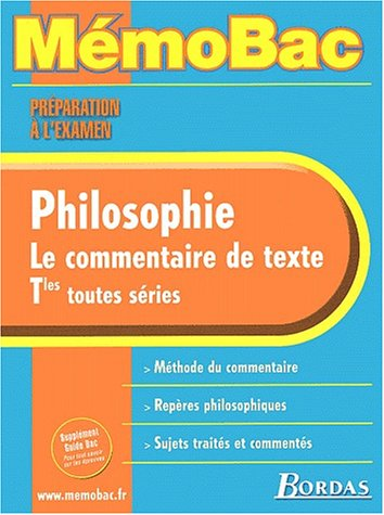 MEMO PREPA.EXAM.PHILO COMMENTAIRE TEXTE (Ancienne Edition)
