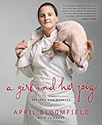 A Girl and Her Pig: Recipes and Stories by JJ Goode (2012-04-10)