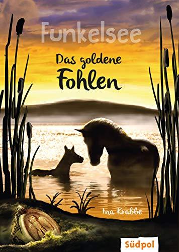 Funkelsee - Das goldene Fohlen -