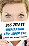 365 Zitate - Inspiration für jeden Tag