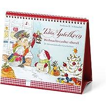 Tilda Apfelkern. Weihnachtszauber überall: 24 Adventskalender-Geschichten: