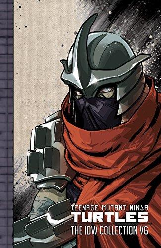 Teenage Mutant Ninja Turtles: The IDW Collection Vol. 6 ...