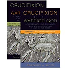 The Crucifixion of the Warrior God: Interpreting the Old Testament's Violent Portraits of God in Light of the Cross