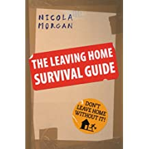 The Leaving Home Survival Guide