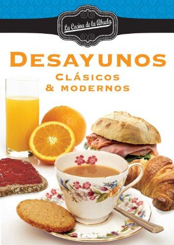 Desayunos, clasicos y modernos por Maria Nuñez Quesada