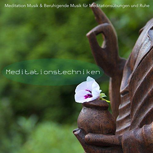 Meditationsmusik für Körper und Geist (Künstler Körper)