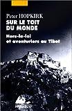 Sur le toit du monde - Hors-la-loi
