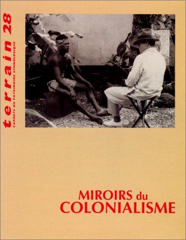 Revue Terrain, numéro 28 : Miroirs du colonialisme
