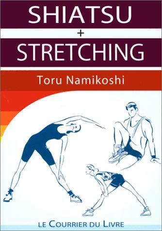 Shiatsu + Stretching par Toru Namikoshi