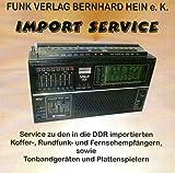 Importgeräte-Service-CD: Die in die DDR importierten Radio- und Koffergeräte, Plattenspieler, Tonband- und Kassettengeräte, Fernsehgeräte