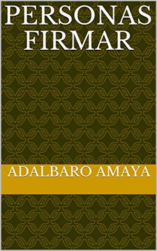 Personas firmar por Adalbaro Amaya