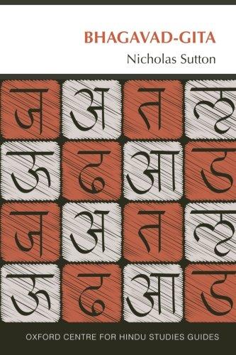 Bhagavad Gita: The Oxford Centre for Hindu Studies Guide (Oxford Centre for Hindu Studies Guides)