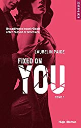 Fixed on you - tome 1