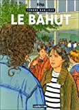 Tendre Banlieue, Tome 5 : Le bahut