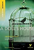 A Doll's House: York Notes Advanced