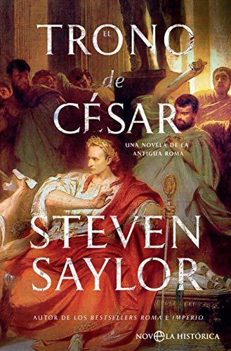 El trono de César por Steven Saylor