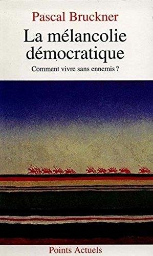 """<a href=""""/node/13167"""">La mélancolie démocratique</a>"""