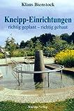Kneipp-Einrichtungen richtig geplant, richtig gebaut - Klaus Bienstock